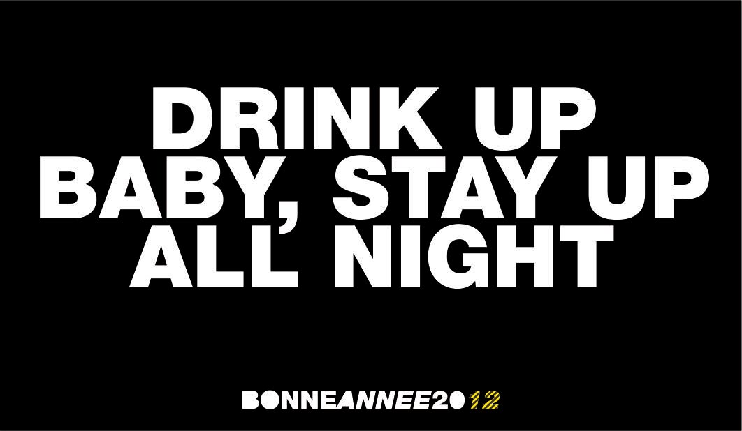08 drink up baby stay up all night